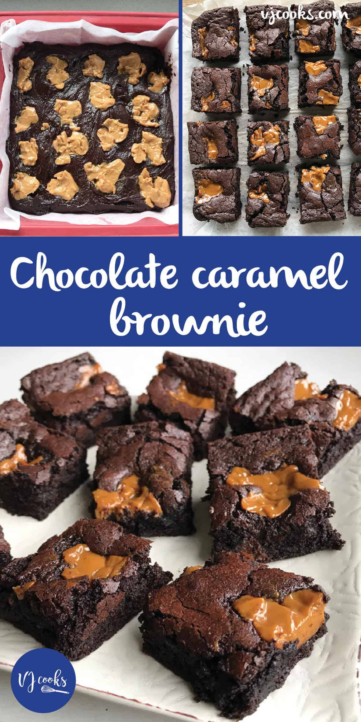 Chocolate caramel brownie by VJ cooks