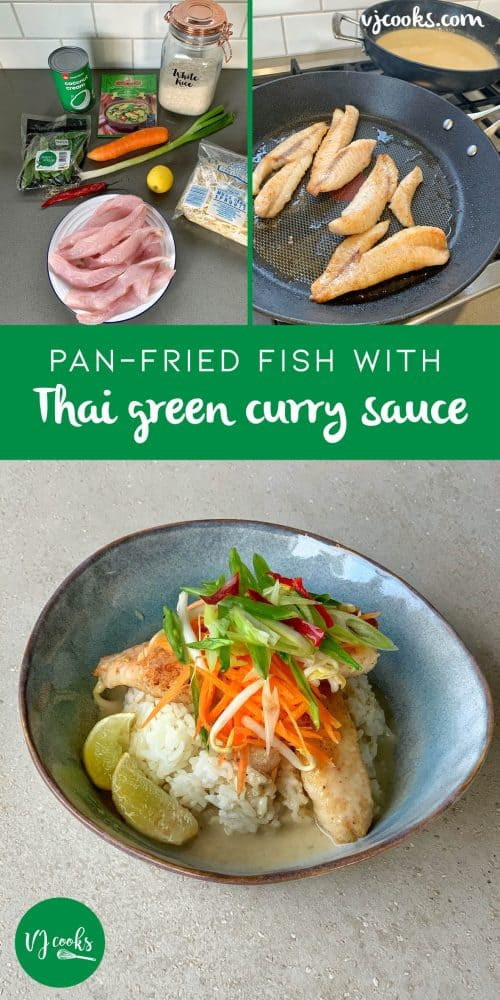 VJ cooks - Pan fried fish with Thai green curry sauce